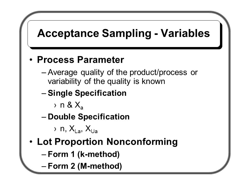 Acceptance Sampling - Variables