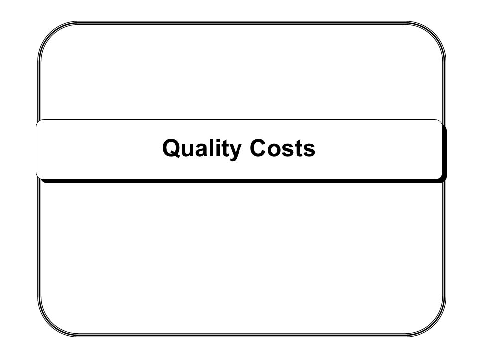 Quality Costs