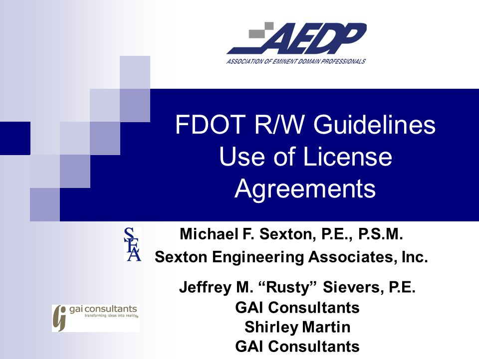 FDOT R/W Guidelines Use of License Agreements