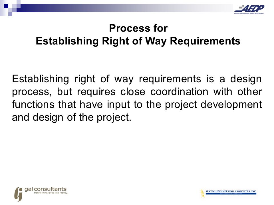 Process for Establishing Right of Way Requirements
