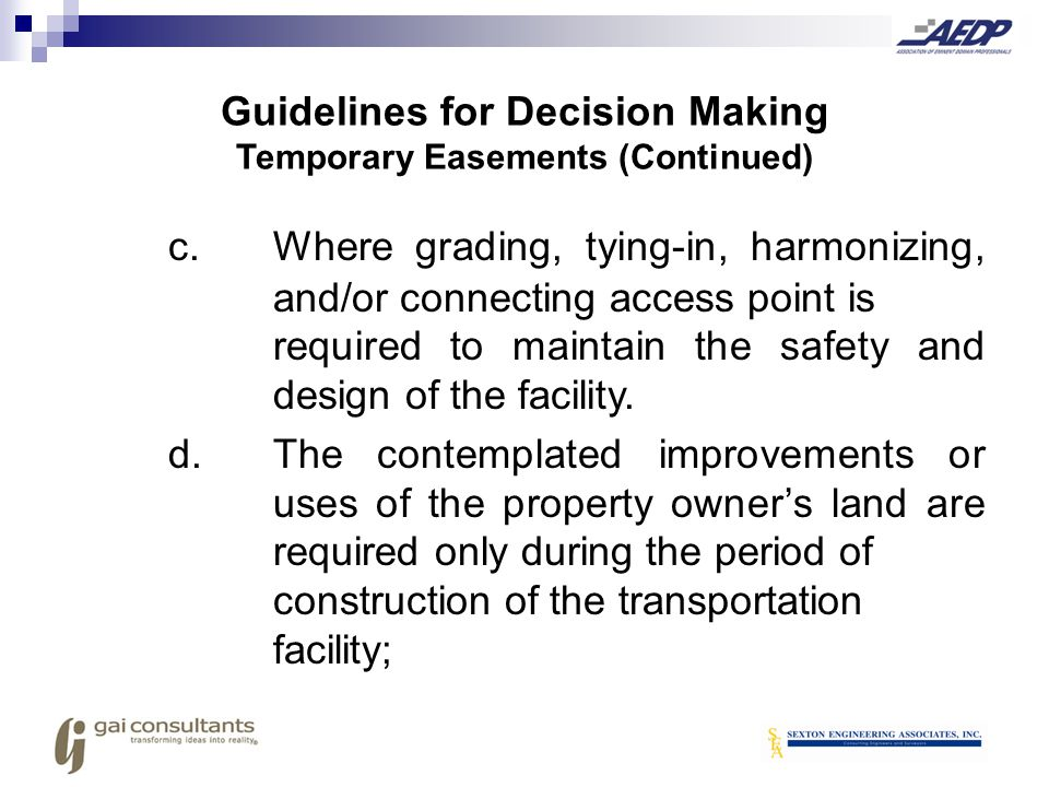 Guidelines for Decision Making Temporary Easements (Continued)