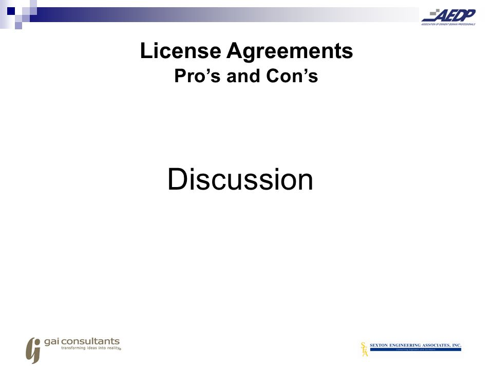 License Agreements Pro's and Con's