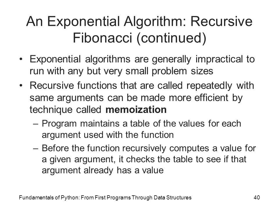 An Exponential Algorithm: Recursive Fibonacci (continued)