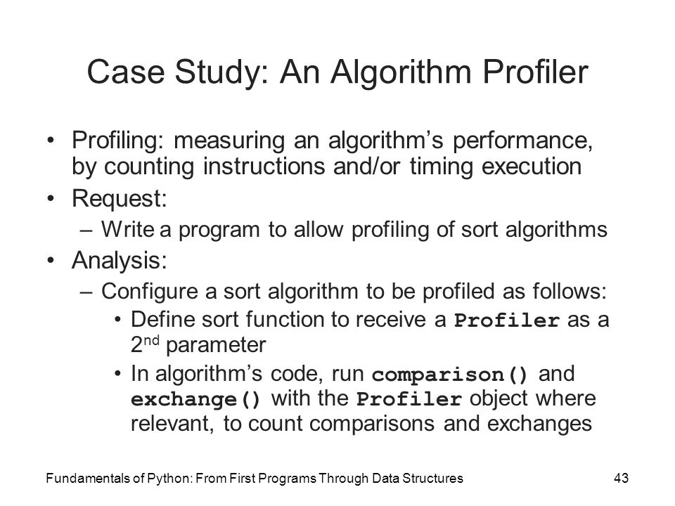 Case Study: An Algorithm Profiler