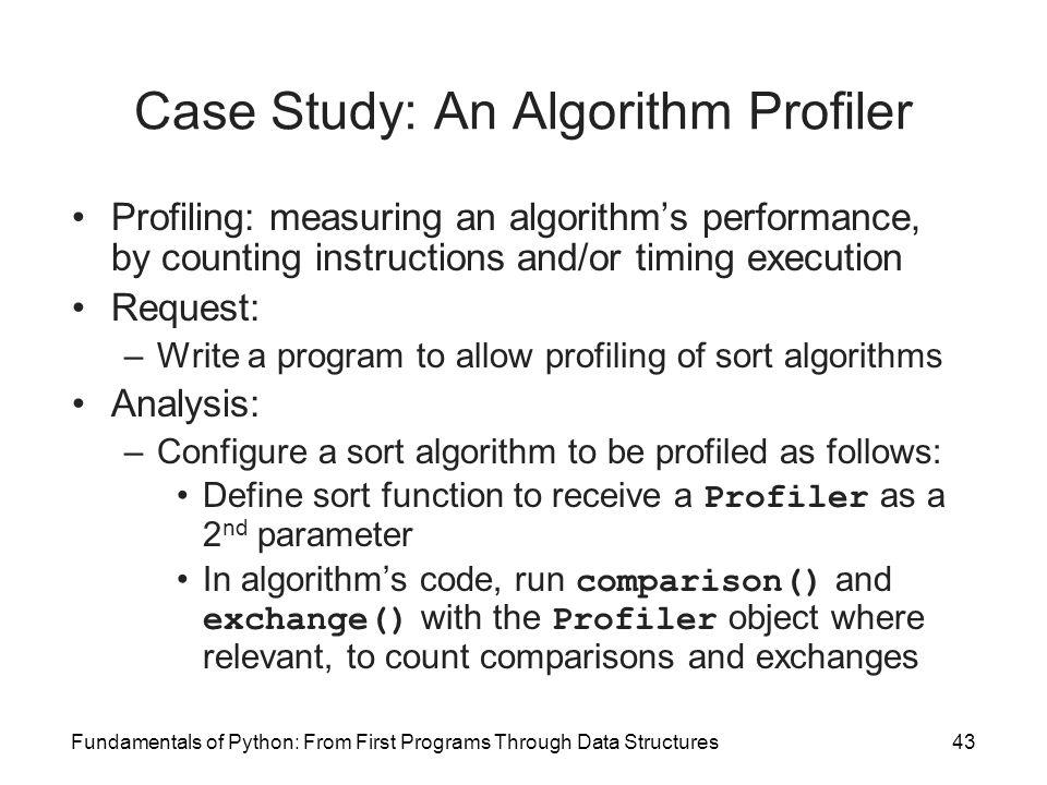 Case Study: An Algorithm Profiler