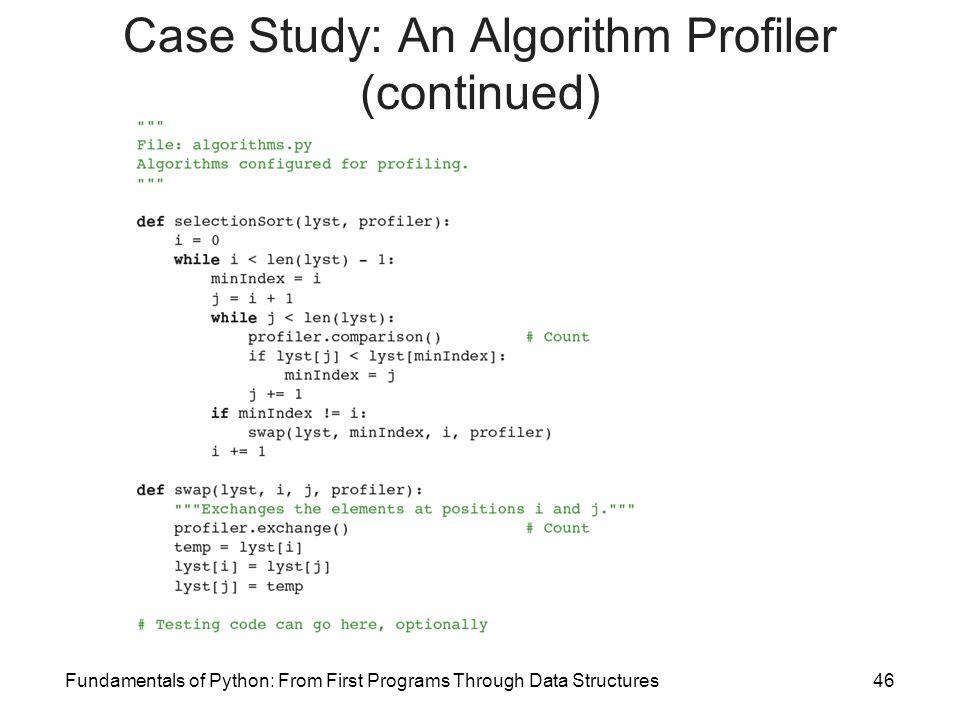 Case Study: An Algorithm Profiler (continued)
