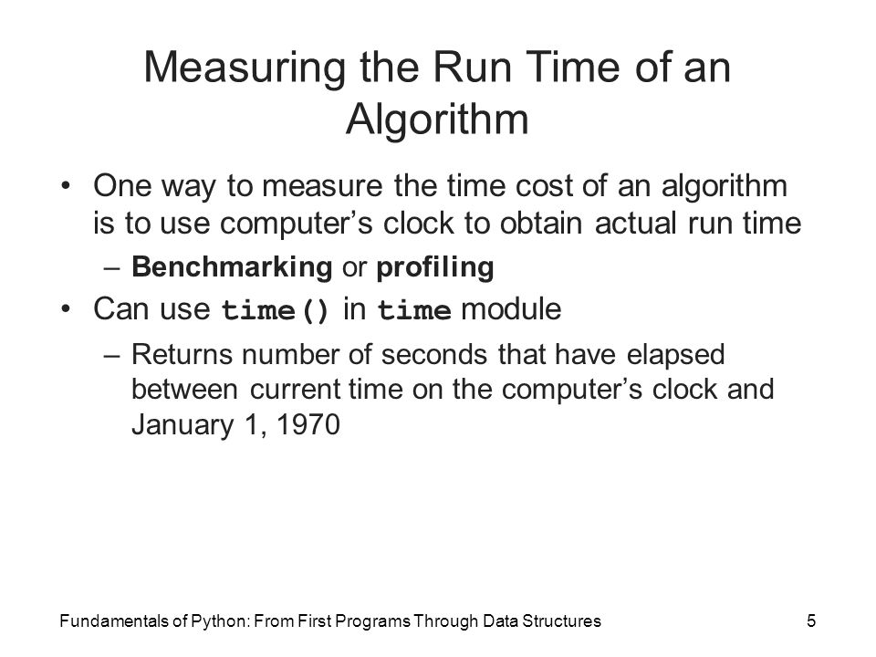 Measuring the Run Time of an Algorithm
