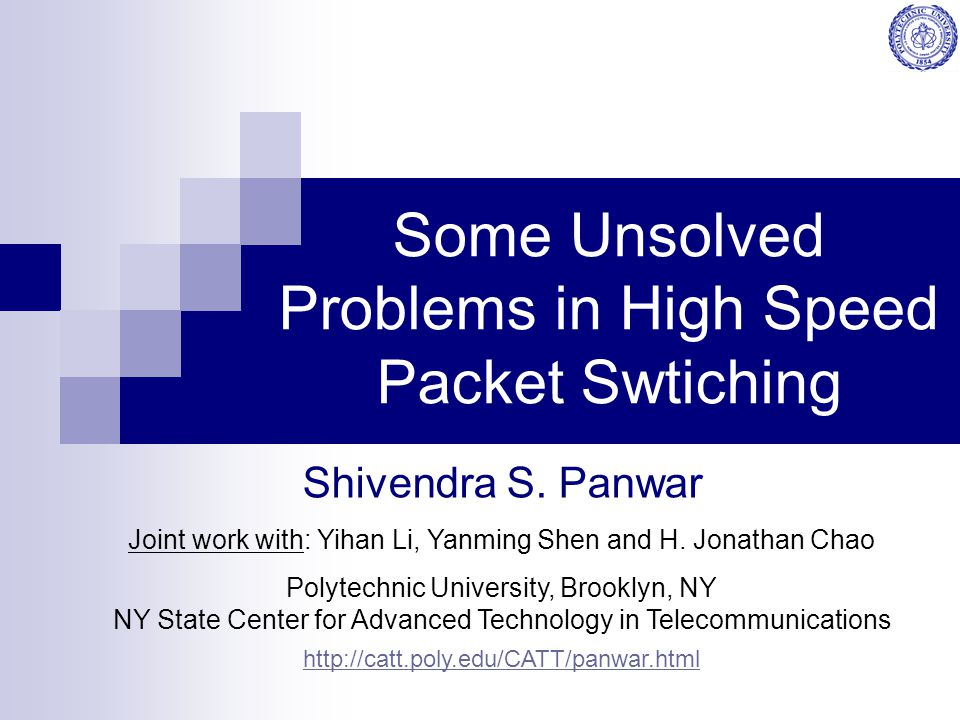 Some Unsolved Problems in High Speed Packet Swtiching