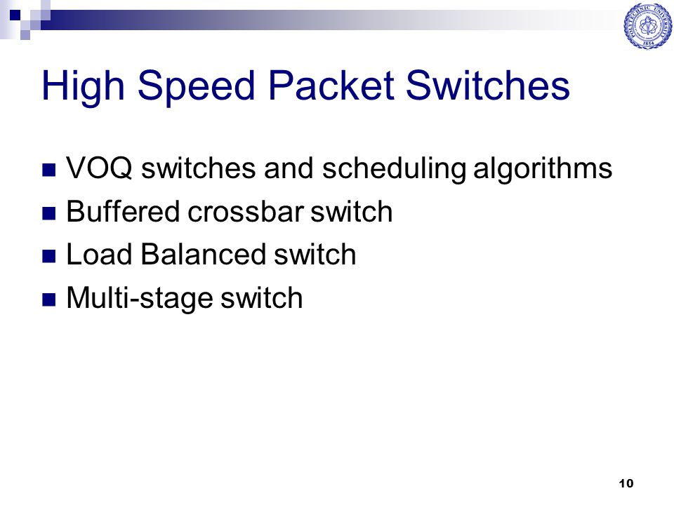High Speed Packet Switches