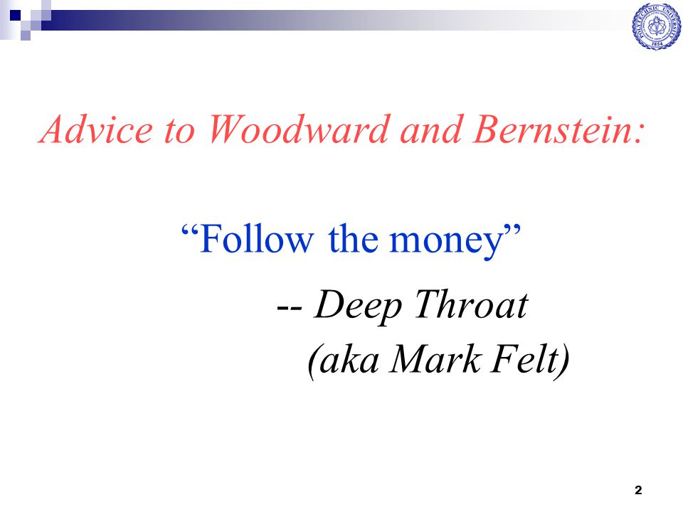 Advice to Woodward and Bernstein: