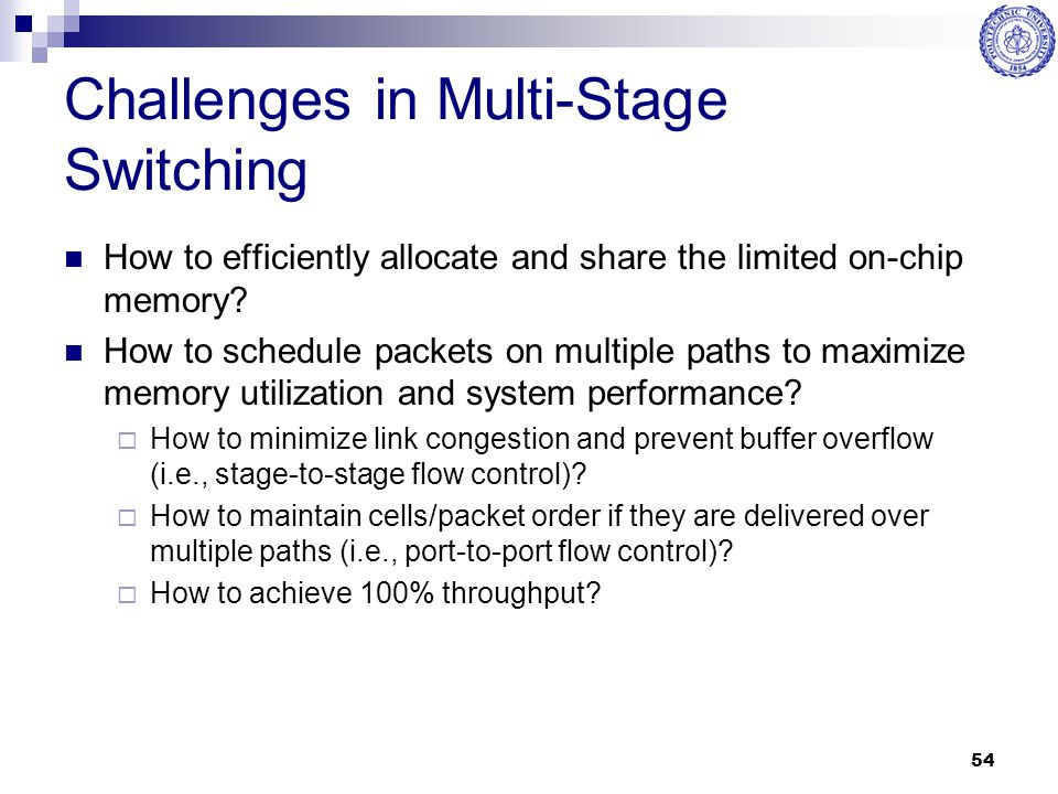 Challenges in Multi-Stage Switching
