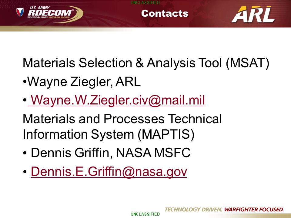 Materials Selection & Analysis Tool (MSAT) Wayne Ziegler, ARL