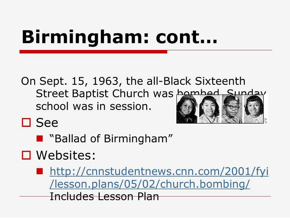 Birmingham: cont… See Websites: