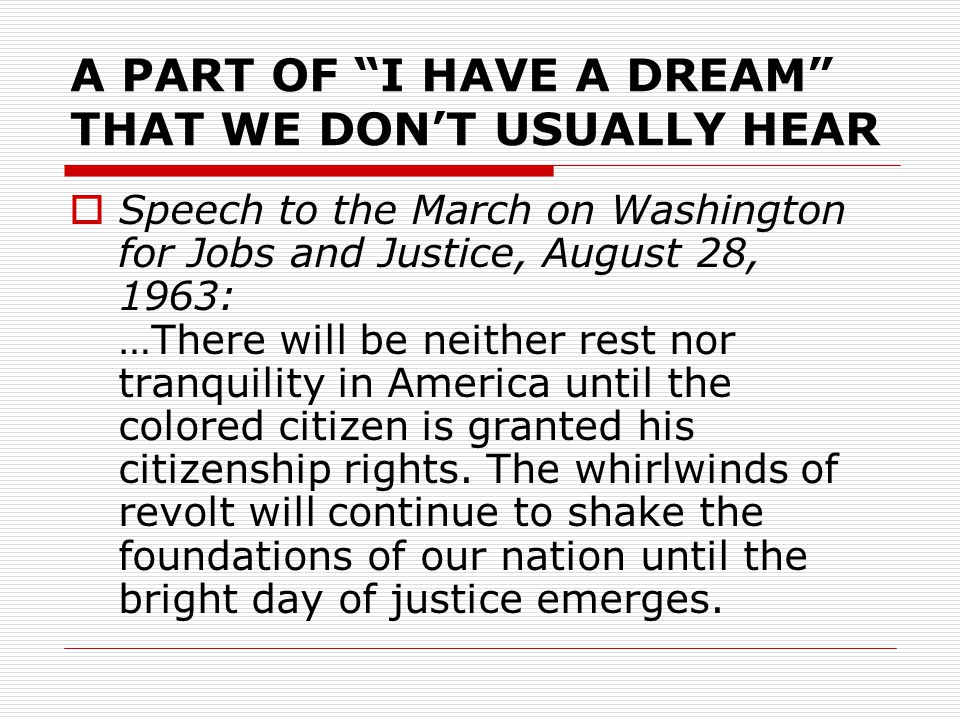 A PART OF I HAVE A DREAM THAT WE DON'T USUALLY HEAR