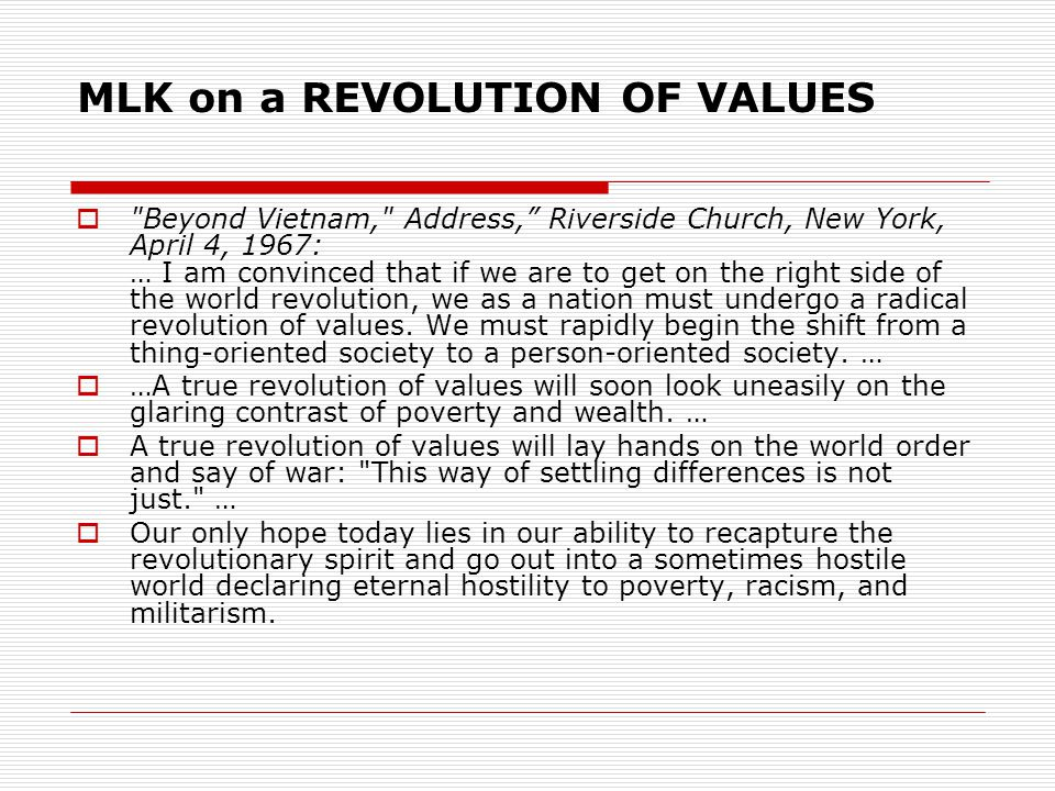 MLK on a REVOLUTION OF VALUES