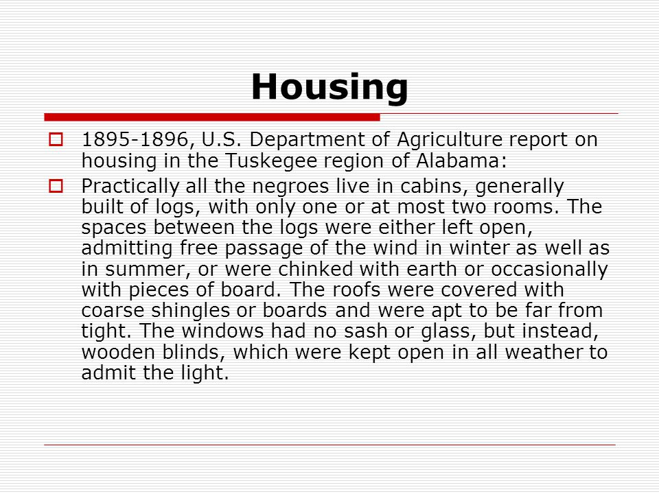 Housing 1895-1896, U.S. Department of Agriculture report on housing in the Tuskegee region of Alabama: