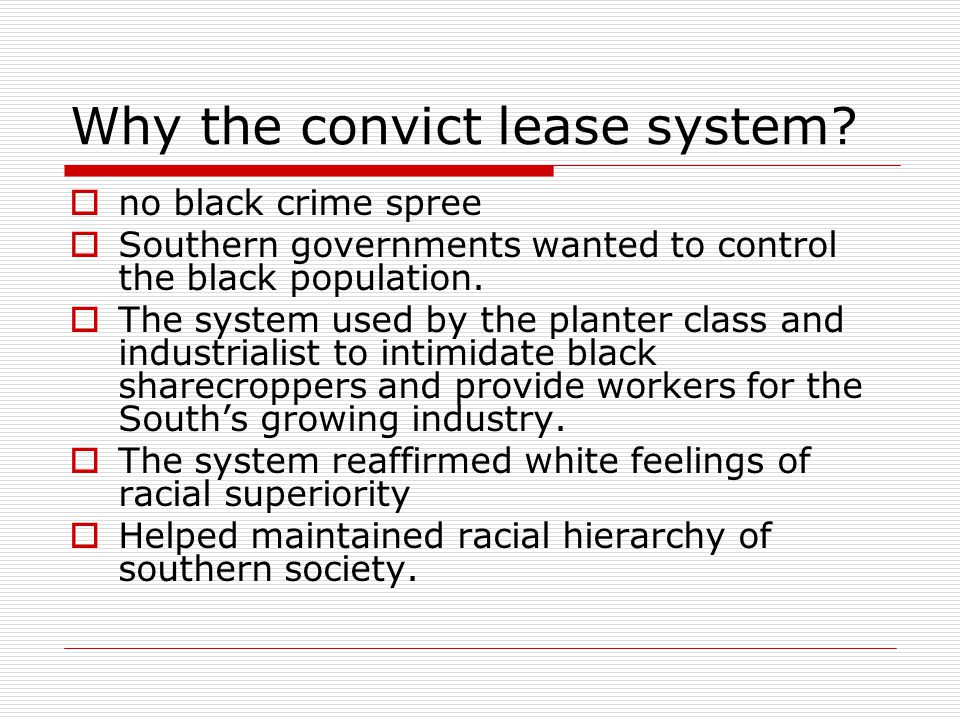 Why the convict lease system