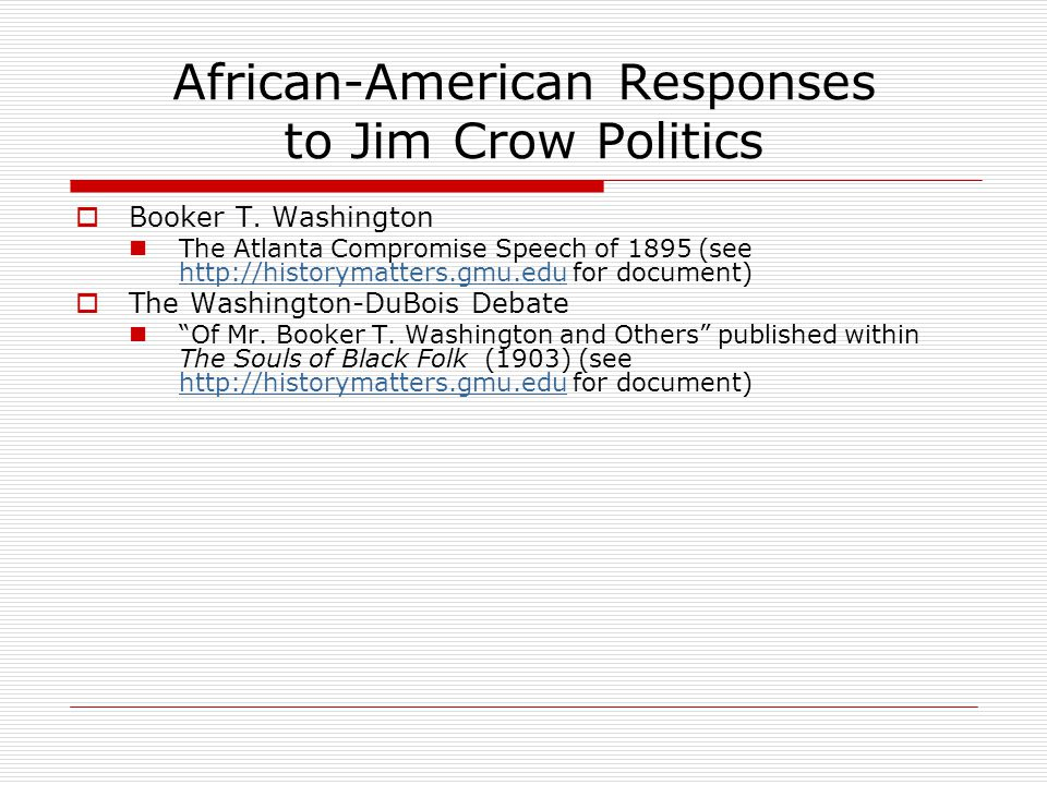 African-American Responses to Jim Crow Politics