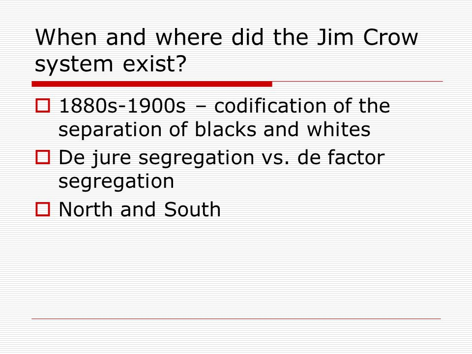 When and where did the Jim Crow system exist