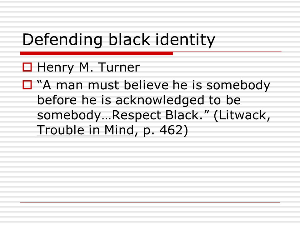 Defending black identity