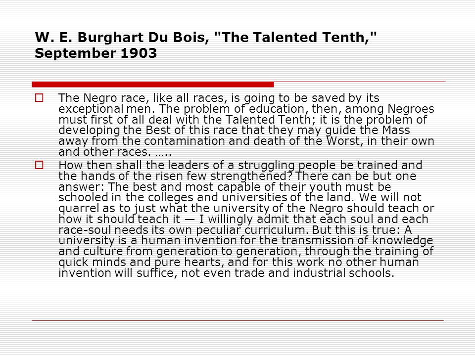 W. E. Burghart Du Bois, The Talented Tenth, September 1903