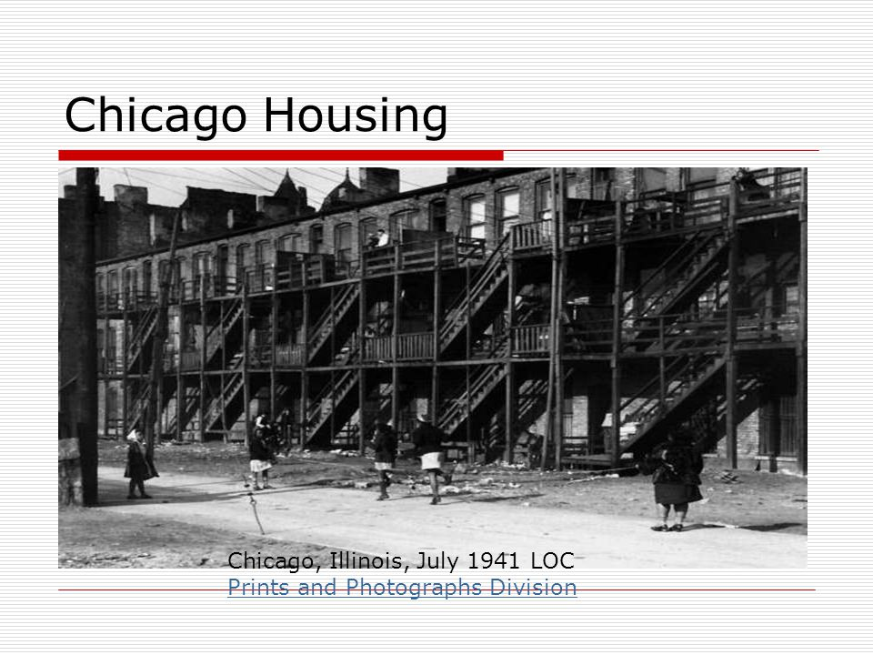 Chicago Housing Chicago, Illinois, July 1941 LOC