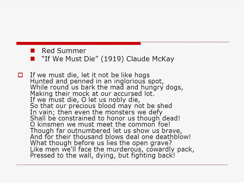 If We Must Die (1919) Claude McKay