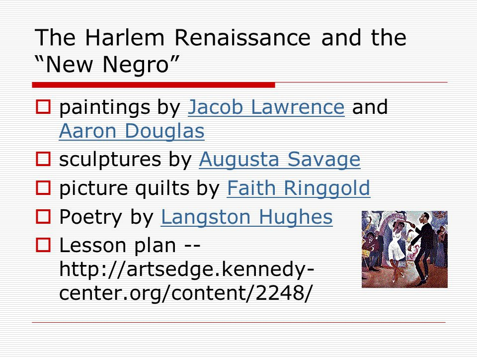 The Harlem Renaissance and the New Negro