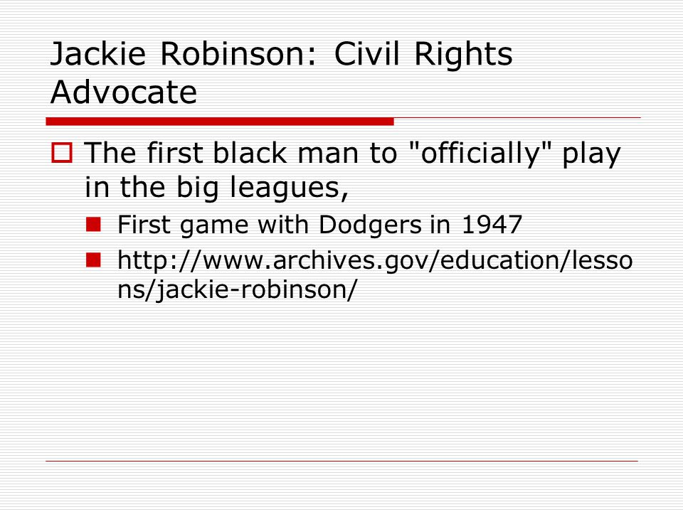 Jackie Robinson: Civil Rights Advocate