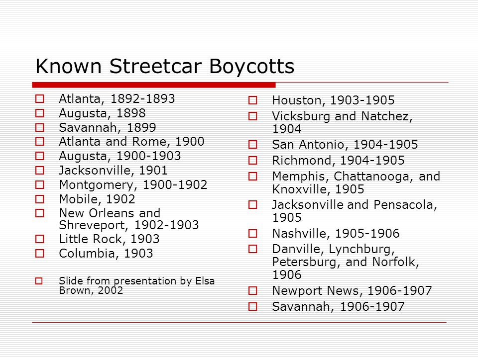 Known Streetcar Boycotts