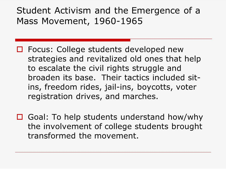 Student Activism and the Emergence of a Mass Movement, 1960-1965