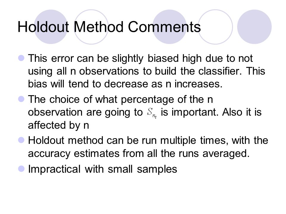 Holdout Method Comments