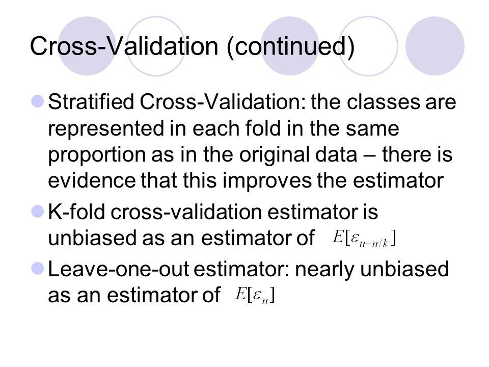 Cross-Validation (continued)