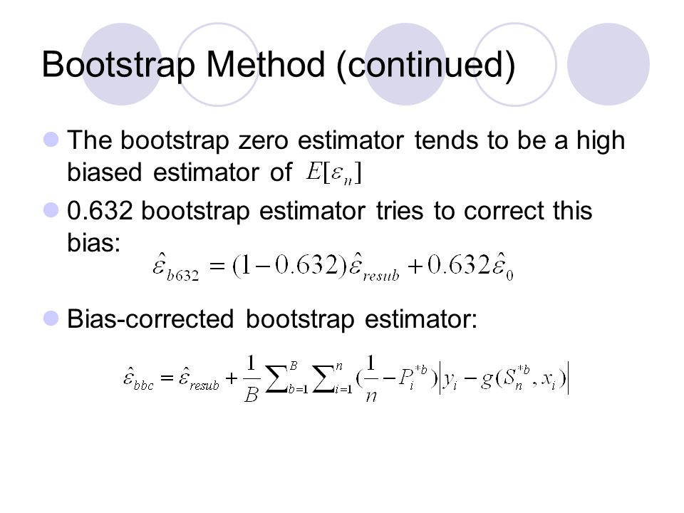 Bootstrap Method (continued)