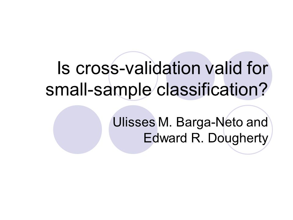 Is cross-validation valid for small-sample classification