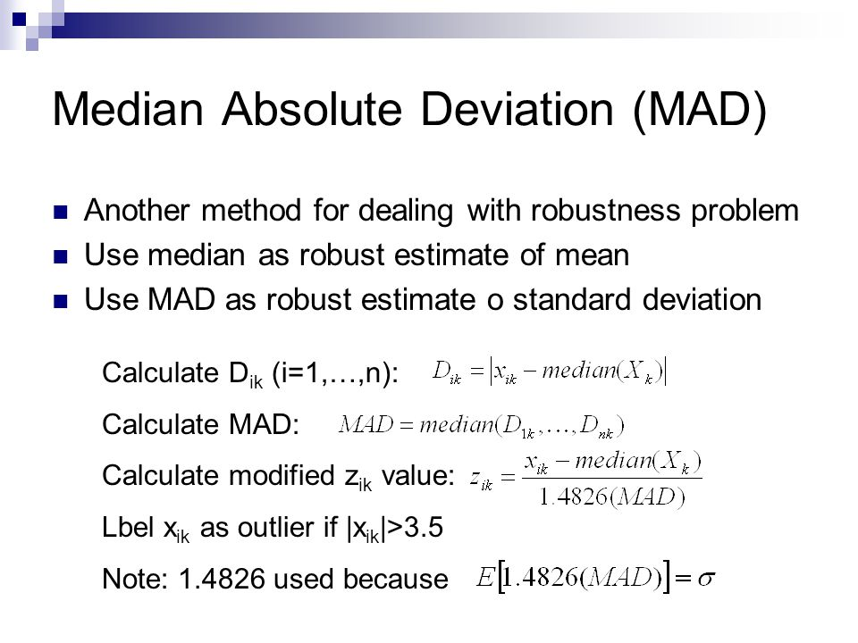 Median Absolute Deviation (MAD)