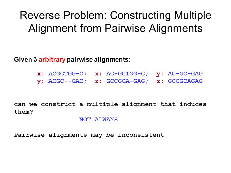 Reverse Problem: Constructing Multiple Alignment from Pairwise Alignments
