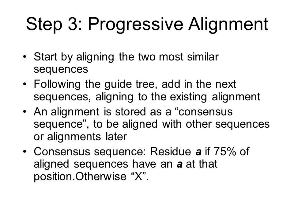 Step 3: Progressive Alignment