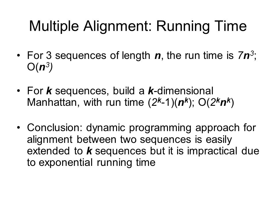 Multiple Alignment: Running Time