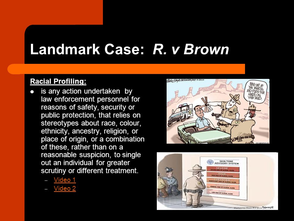 Landmark Case: R. v Brown