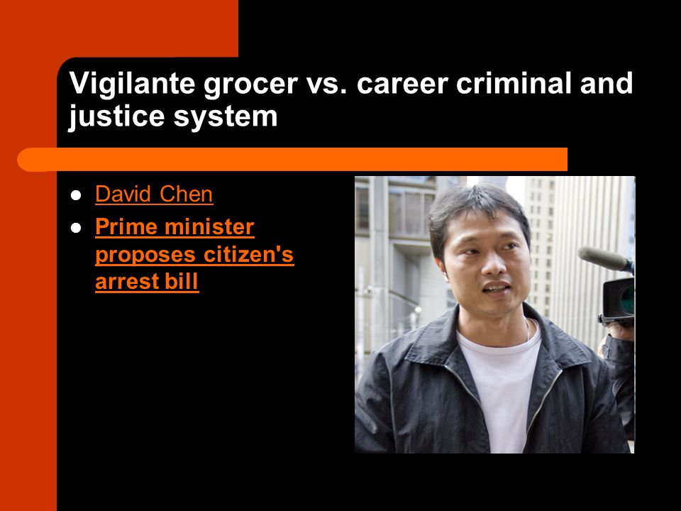 Vigilante grocer vs. career criminal and justice system