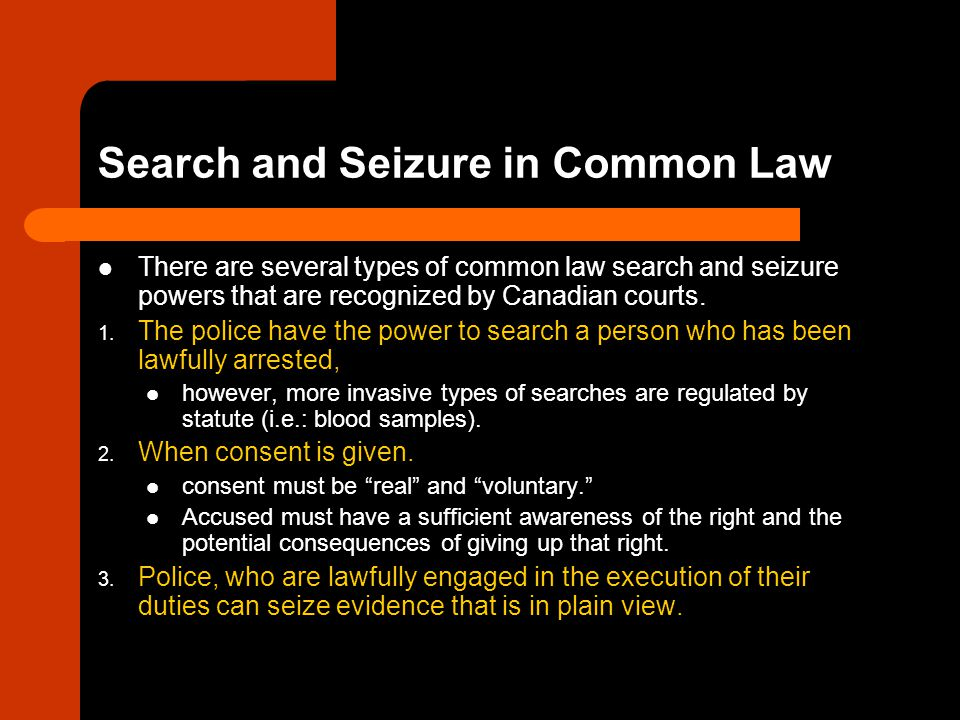 Search and Seizure in Common Law