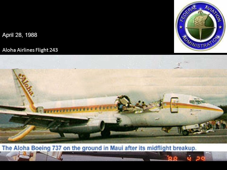 April 28, 1988 Aloha Airlines Flight 243