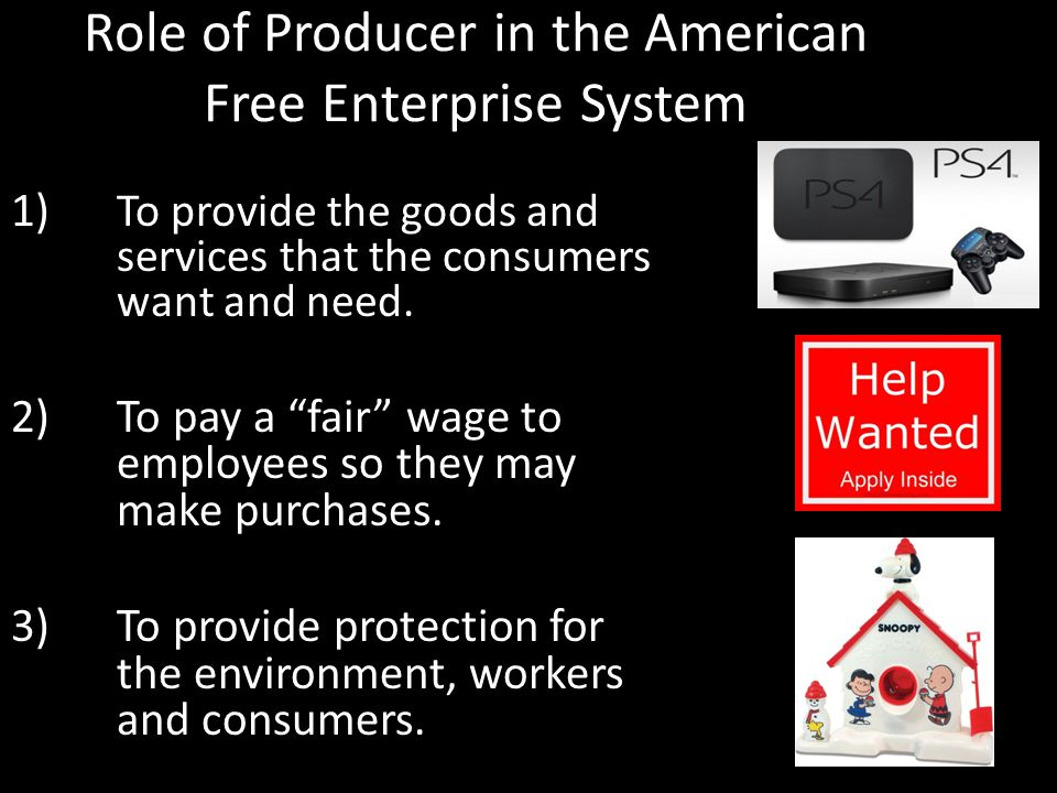 Role of Producer in the American Free Enterprise System