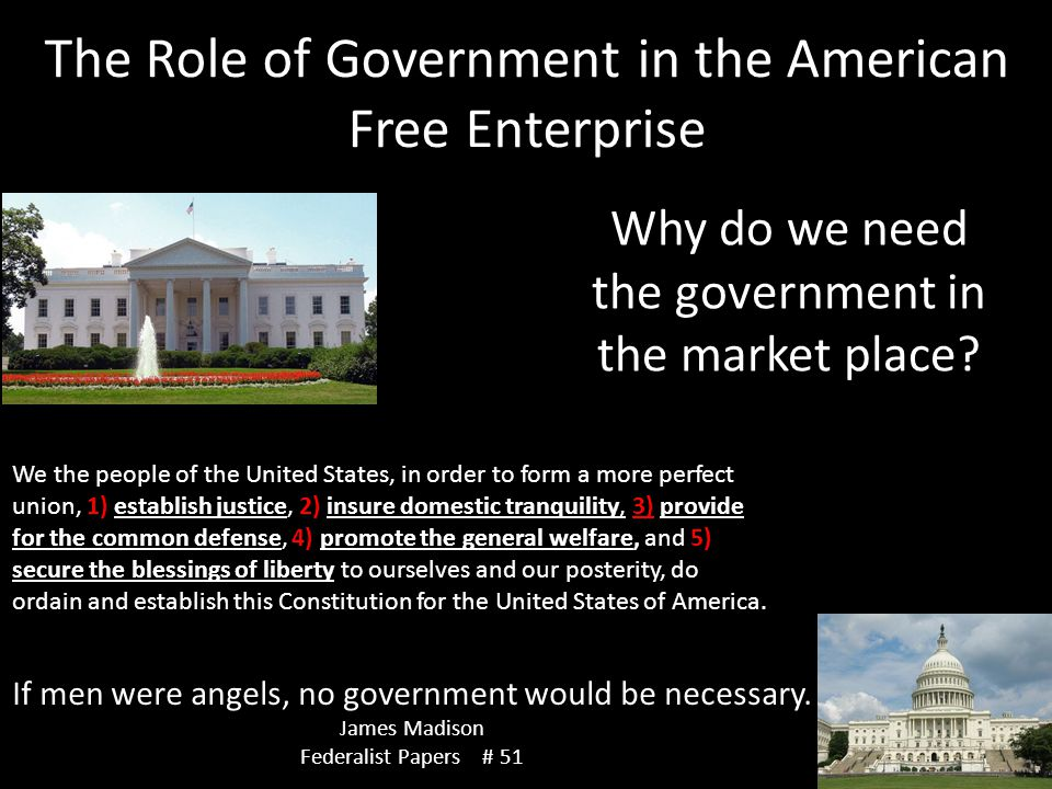 Why do we need the government in the market place