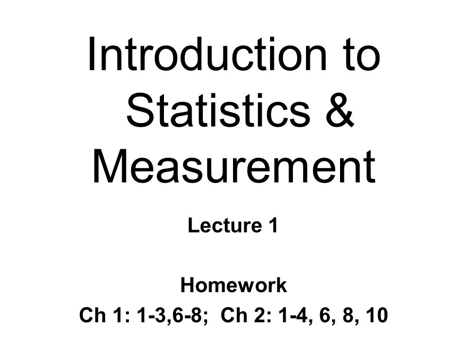 Introduction to Statistics & Measurement