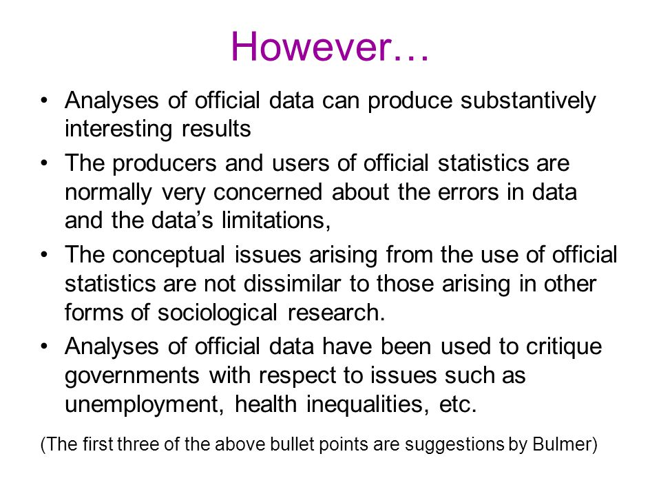 However… Analyses of official data can produce substantively interesting results.