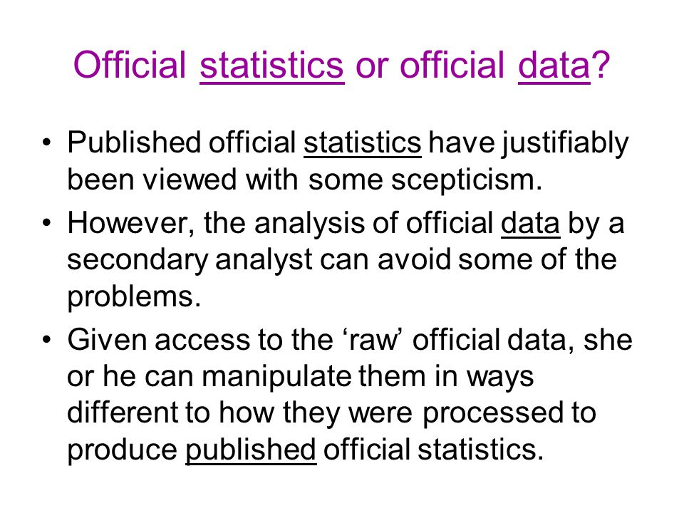 Official statistics or official data