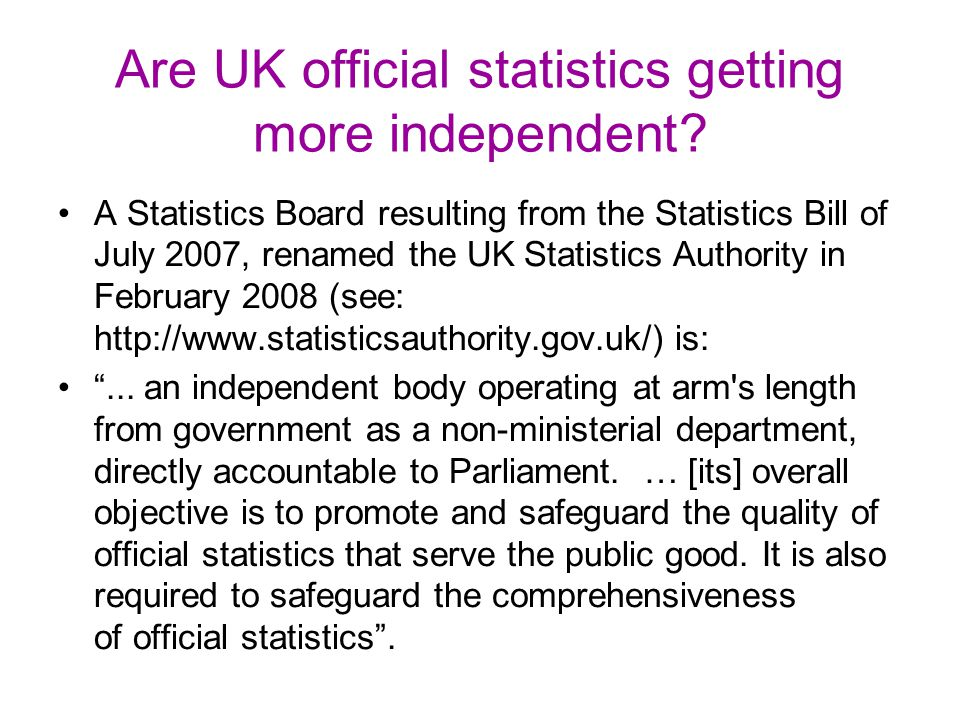Are UK official statistics getting more independent