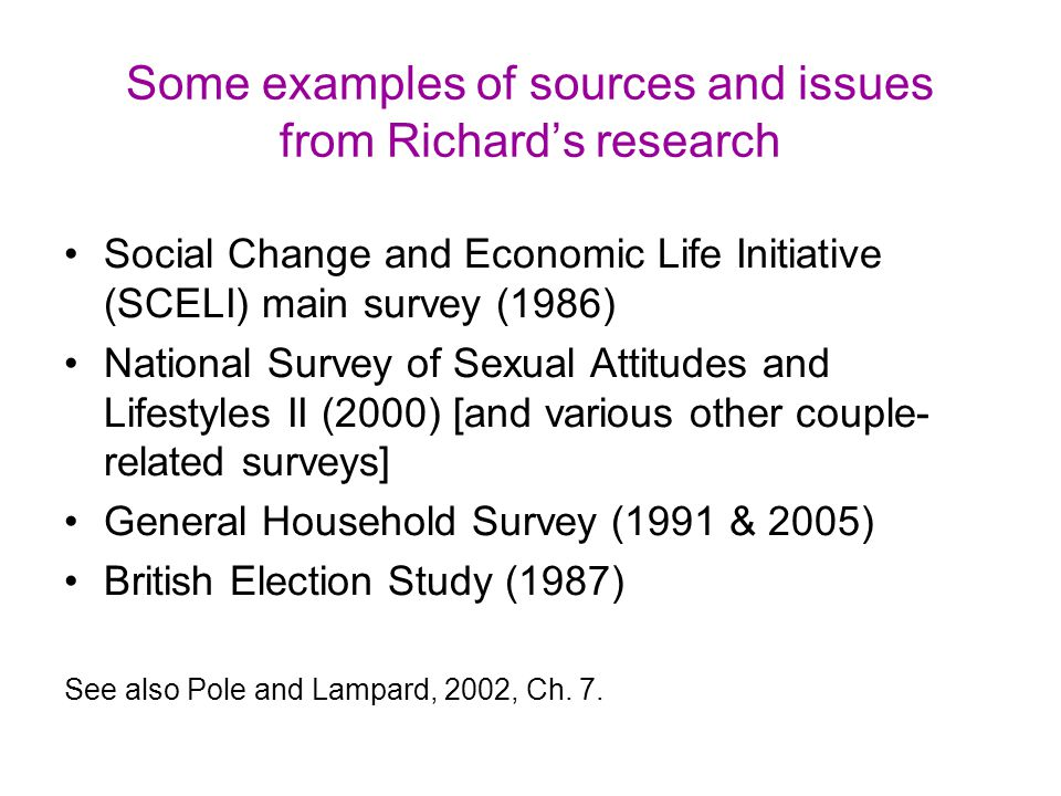 Some examples of sources and issues from Richard's research